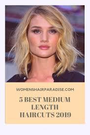 5 Best Medium Length Haircuts 2019 Womens Hair Paradise