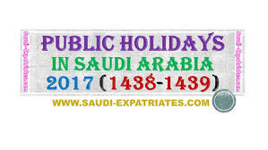 For Arabia Holidays 1438 1439 In Saudi 2017 EtEBqR