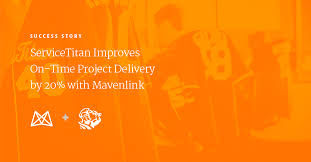client success servicetitan improves on time project delivery by 20 with mavenlink