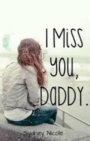i miss u dad