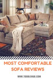comfortable couch. Top Rated Most Comfortable Sofa Couch