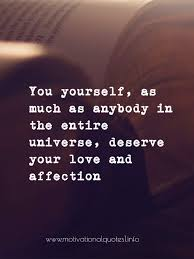 Top 100 Love Yourself Self Worth Self Esteem And Self Love Quotes