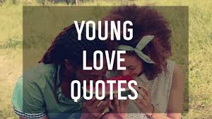 Young Love Quotes Cool Young Love Quotes 💘 YouTube