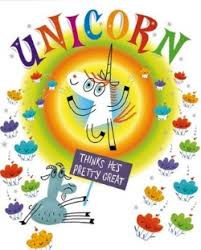 unicorn thinks he s pretty great the funniest picture books for kids