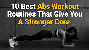10 Best Abs Workout Exercises That Give You A Stronger Core