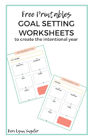 Tips For Setting Goals Free Worksheets Keri Lynn Snyder