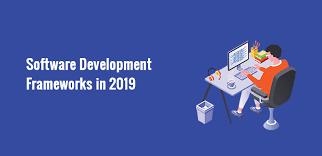software development frameworks in 2019