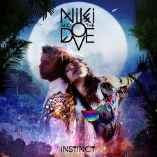 Niki & the Dove - Instinct - Music and the soul
