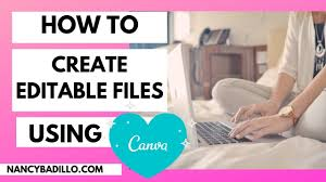 How To Create Editable Digital Products To Sell On Etsy Using Canva Nancy Badillo