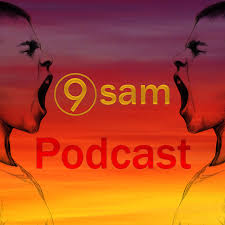 9sam Podcast