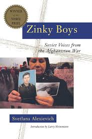 zinky boys soviet voices from the war by svetlana zinky boys soviet voices from the war by svetlana alexievich a book review essay whirledview