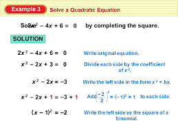 example 3 solve a quadratic equation solve by completing the square