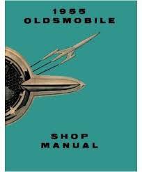 amazon com 1955 oldsmobile 98 88 deluxe super shop service repair 1955 oldsmobile 98 88 deluxe super shop service repair manual book engine