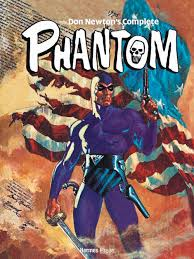 staff picks the phantom the complete don newton hc  the phantom was probably the first costumed hero i or was to by my dad the comic strips had a unique fascination for me and the daily exploits