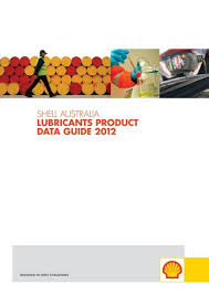 Shell Australia Lubricants Product Data Guide 2012