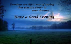 Beautiful Evening Quotes With Images Best of Beautiful Good Evening Quotes Wishes 24 Images