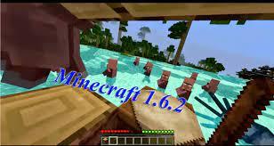 Minecraft 1.6.2 พร้อม Download เวอร์ชั่นยอดฮิตพร้อมภาษาไทย
