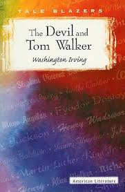 the devil and tom walker by washington irving the devil and tom walker