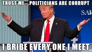 Donald Trump on Corrupt Politicians - Meme via Relatably.com