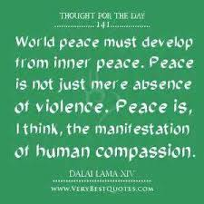world peace day quotes ordinary quotes world peace must develop from inner peace peace is not just mere