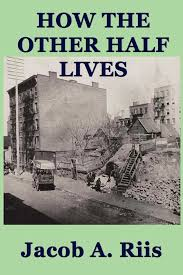 how the other half lives ebook by jacob a riis official  how the other half lives 9781625584250 hr