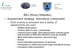 n association of midwives nd symposium strengthening  26 women and infant s university hospital rotunda hospital university of dublin trinity college bsc hons midwifery assessment strategy theoretical