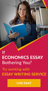 economics essay service you can avail their acclaimed services by dialling 0203 355 2686 or reaching their customer care representatives at any hour of the day via their live chat