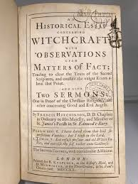 witches witchcraft and witch trials guildhall library blog an historical essay concerning witchcraft observations upon matters of fact tending to clear the texts of the sacred scriptures and confute the