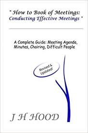 How To Write An Agenda Of A Meeting How To Book Of Meetings Conducting Effective Meetings
