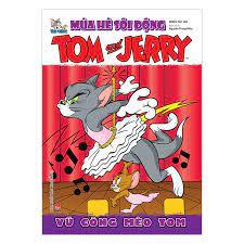 Tom And Jerry Mùa Hè Sôi Động: Vũ Công Mèo Tom   Tiki Trading
