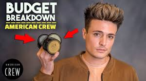 Is American Crew Any Good Budget Breakdown Mens Hair Products Blumaan 2018