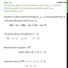 perpendicular planes equation. misc 16 - find plane passing through p, perpendicular to op miscellaneous planes equation