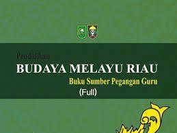 Buku arab melayu kelas 4 sd info berbagi buku tommy hudson penyusun penanggung jawab datuk seri h. Budaya Melayu Riau Muatan Lokal Full Lam Riau
