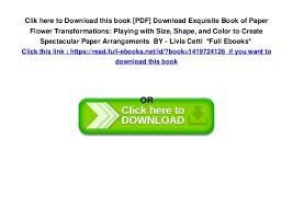The Exquisite Book Of Paper Flower Transformations Pdf Download Exquisite Book Of Paper Flower Transformations Playin