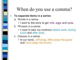 when is a comma used commas and semicolons how to pause what is a comma a comma is a
