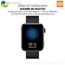 Đồng hồ thông minh Xiaomi Mi Watch sử dụng chip Qualcomm Snapdragon Wear  3100 Platform - Bảo hành 12 tháng