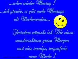 Montag Sprüche Bild Facebook Bilder Gb Bilder Whatsapp Bilder Gb