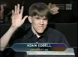 Adam Edgell | Who Wants To Be A Millionaire Wiki | Fandom