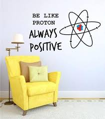office decals vinyl wall decal be like proton always positive vinyl wall art home decor office
