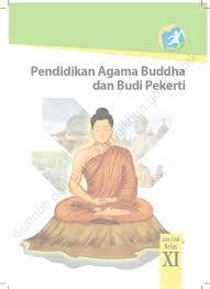 Soal agama budha sma kunci jawaban. Kelas 11 Sma Pendidikan Agama Buddha Dan Budi Pekerti Guru