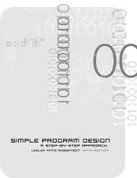 Simple Program Design A Step By Step Approach Fifth Edition Simple Program Design