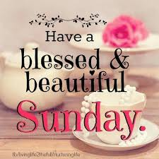 Blessed Sunday Quotes Inspiration Have A Beautiful And Blessed Sunday ENCOURAGINGWise WORDS