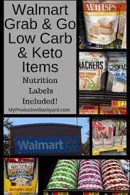 Walmart Deli Nutrition Chart Walmart Grab And Go Low Carb Keto Items My Productive Backyard