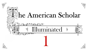 american scholar illuminated part