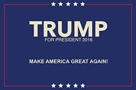 political campaign bumper stickers donald trump for president make america great again posters