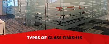 types of glass finishes glass finish