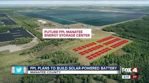 Florida Power And Light Manatee Viewing Florida Power Light Builds A Solar Powered Battery In Manatee County