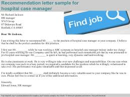recommendation letter for case manager hospital case manager recommendation letter