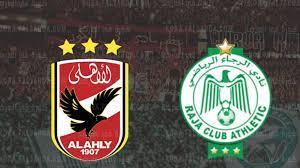 """عاجل """" تعرف علي موعد مباراة الأهلي والرجاء المغربي في السوبر الافريقي 2021  - كورة في العارضة"""