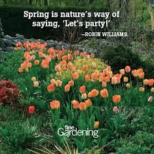 Garden Quotes Mesmerizing Ten Of The Best Spring Quotes FineGardening
